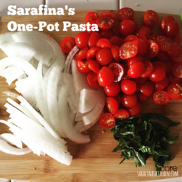 Sarafina's One-Pot Pasta|Sarafina's Kitchen