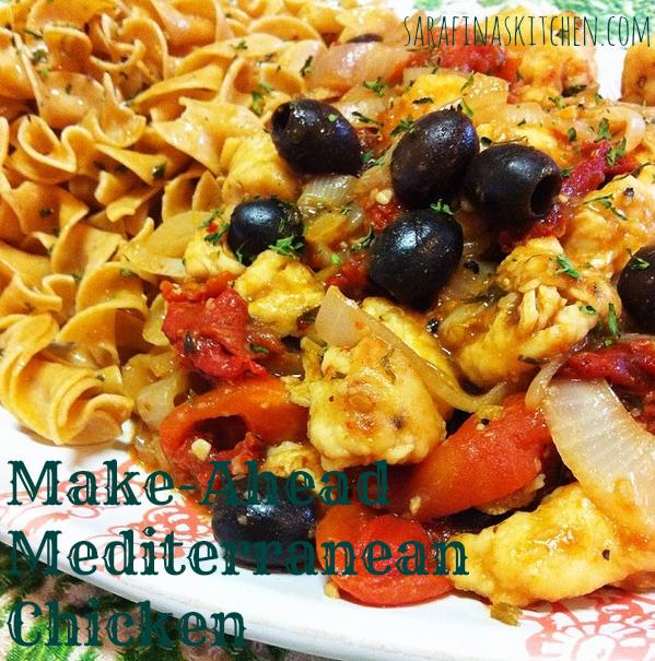 Make-Ahead Mediterranean Chicken | Sarafina's Kitchen