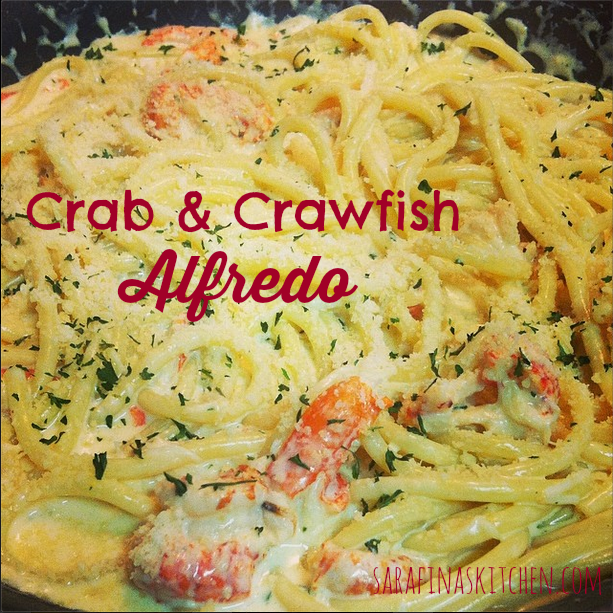 Crab & Crawfish Alfredo | Sarafina's Kitchen