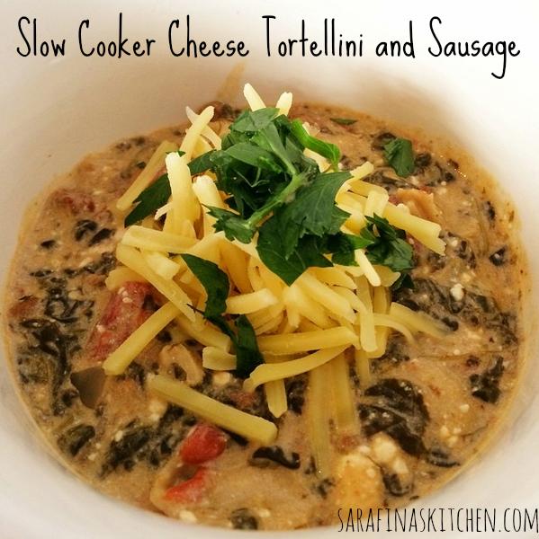 Slow Cooker Cheese Tortellini and Sausage | Sarafina's Kitchen