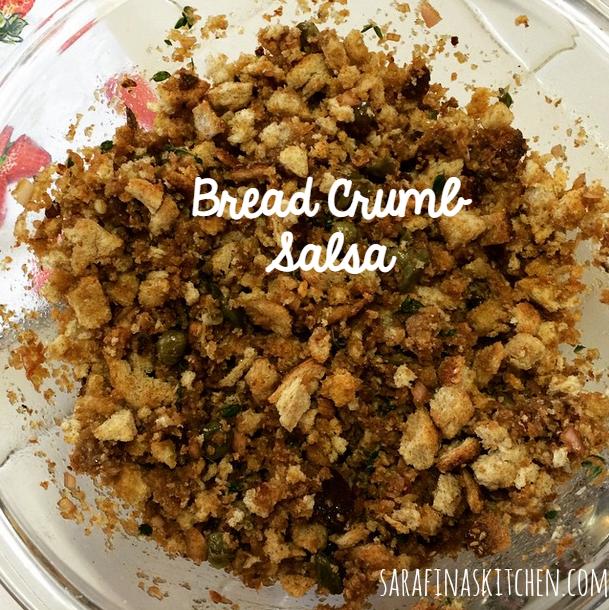 Bread Crumb Salsa | Sarafina's Kitchen